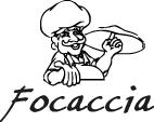 ФОКАЧЧО (FOCACCIA), ПІЦЕРІЯ